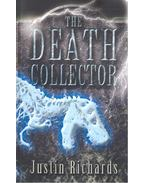 The Death Collector - RICHARDS, JUSTIN