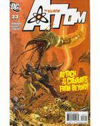 The All New Atom 23. - Rick Remender, Olliffe, Pat