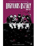 Orgyilkos osztály - Deadly Class 2. - Kölykök a fekete lyukból - Rick Remender