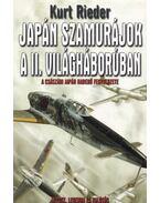 Japán szamurájok a II. világháborúban - Rieder, Kurt
