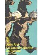 La passion secrète de Fjordur - RIEL, JØRN