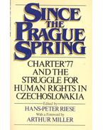 Since the Prague Spring - RIESE, HANS-PETER (editor)