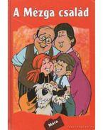 A Mézga család - Rigó Béla