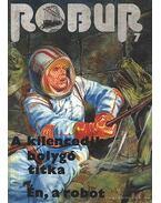 Robur 7. - Rigó Béla, Kuczka Péter