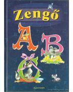 Zengő ABC - Rigó Béla, Móra Ferenc