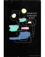 A részeg hajó - Rimbaud, Arthur