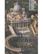 A Szent Péter-székesegyház - Rita A. Scotti