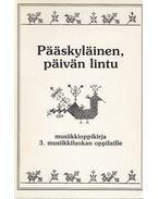 Pääskyläinen, päivän lintu - Rita Käräjämäki, Kádár György