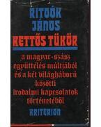 Kettős tükör - Ritoók János