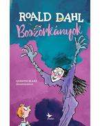 Boszorkányok - Roald Dahl