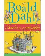 Charlie és a csokigyár - Roald Dahl