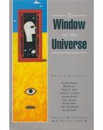 A Window on the Universe - Roald Dahl, Ray Bradbury, Bill Brown, Philip K. Dick, Arthur C. Clarke , Jerome Bixby, Isaac Asimov, Brian Aldiss, John Wyndham