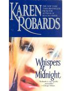 Whispers at Midnight - Robards, Karen