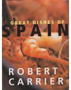 Great dishes of spain - Robert Carrier
