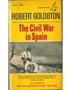 The Civil War in Spain - Robert Goldston