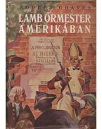 Lamb őrmester Amerikában - Robert Graves