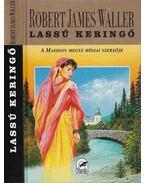 Lassú keringő - Robert James Waller