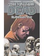 The Walking Dead - Élőhalottak 6. - Siralomvölgy - Robert Kirkman