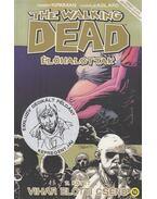 The Walking Dead - Élőhalottak 7. - Vihar előtti csend - Robert Kirkman