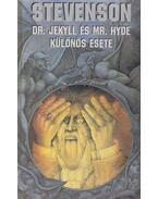 Dr. Jekyll és Mr. Hyde különös esete - Robert Louis Stevenson