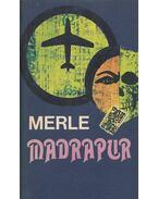 Madrapur - Robert Merle