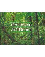 Orchideen auf Guaitil - Robert Müntz