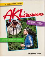 AKL: Beginning Students Book - Robert O'Neill, Larry Anger, Karen Davy