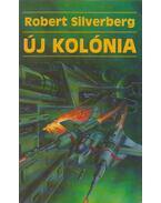 Új kolónia - Robert Silverberg
