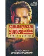Schwarzenegger az utolsó akcióhős - Robert Tine
