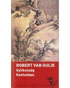 Gyilkosság Kantonban - Robert van Gulik
