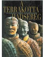 A terrakotta hadsereg - Roberto Ciarla