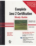 Complete Java 2 Certification - Roberts, Simon, Heller, Philip, Ernest, Michael