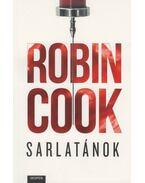 Sarlatánok - Robin Cook