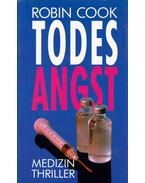 Todes Angst - Robin Cook