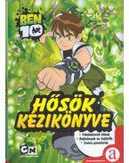 Hősök kézikönyve - Robin Edina (szerk.)