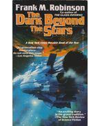 The Dark Beyond the Stars - Robinson, Frank M.