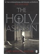 The Holy Assassin - Rocha, Luís Miguel