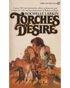 Torches of Desire - Rochelle Larkin