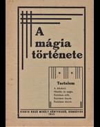 A mágia története. - Röck Gyula