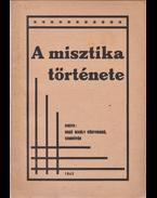 A misztika története. - Röck Gyula