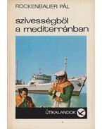 Szívességből a mediterránban - Rockenbauer Pál