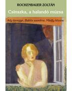 A halandó múzsa - Rockenbauer Zoltán