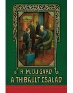 A Thibault család - KEMÉNY BORÍTÓS - Roger Martin du Gard