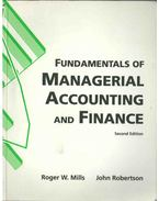 Fundamentals of Managerial Accounting and Finance - Roger W. Mills, John Robertson