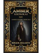 Amber kilenc hercege - Amber krónikái 1. - Roger Zelazny