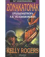 Zónakatonák - Rogers, Kelly