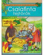 Csalafinta fejtörők - Róka Sándor