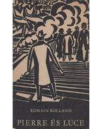 Pierre és Luce - Romain Rolland