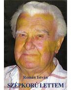 Szépkorú lettem (dedikált) - Román István