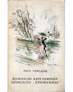 Romances sans paroles / Dédicaces / Épigrammes - Verlaine, Paul
